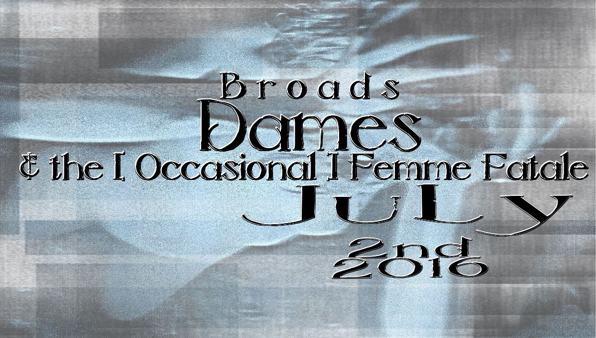 Broads Dames & [ the - Version 2